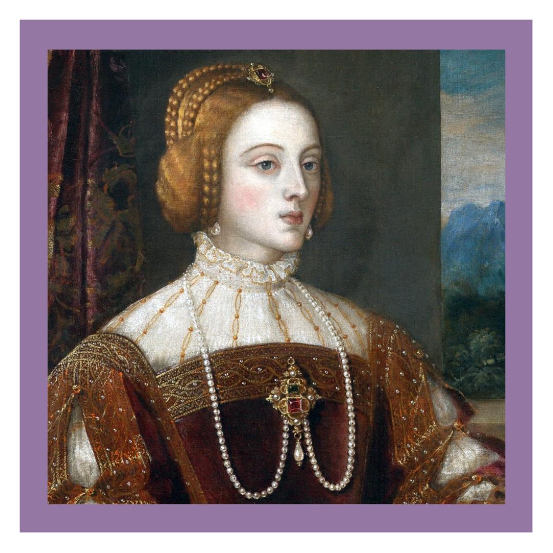 Mujeres Poderosas Isabel de Portugal